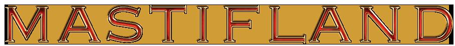 mastifland